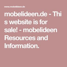 mobelideen.de - This website is for sale! - mobelideen Resources and Information.
