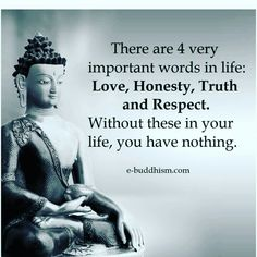 TRY HARD TO LIVE AN HONEST LIFE WITH LOVE AND COMPASSION IN YOUR HEART AND MIND.