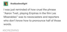 😂😂😂 Theatre Nerds, Musical Theatre, Theater, Sad Movies, Movie Tv, Les Miserables Funny, Film Le, Newscaster, How To Pronounce