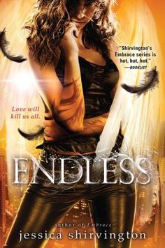 Jessica Shirvington is an Empath. I have loved this series against my will, and Endless was so many perfect things. #teamphoenix