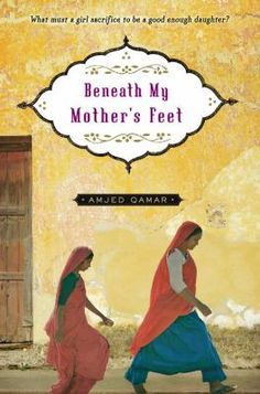 Beneath My Mothers Feet Amjed Qamar 1416947280 9781416947288 Our lives will always be in the hands of our mothers, whether we like it or not. Nazia doesnt mind when her friends tease and call her a good beti, a dutiful daughter. Book Club Books, My Books, Book Nerd, Pull Quotes, School Librarian, Fiction And Nonfiction, Reading Levels, Call Her, Clean House