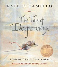 The Tale of Despereaux: Being the Story of a Mouse, a Princess, Some Soup and a Spool of Thread by Kate DiCamillo http://www.amazon.com/dp/1400099137/ref=cm_sw_r_pi_dp_w.t1wb06BX9FG
