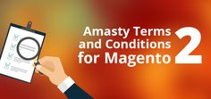 We're sharing Amasty Terms and Conditions regarding Magento 2 extensions, effective immediately. Please review them carefully!