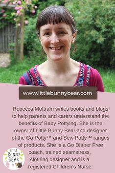 As heard on BBC Radio 4 Woman's Hour, Rebecca Mottram is a children's research nurse, author, blogger, potty learning coach, seamstress and clothing designer. This diverse skill set enables her to support families on their potty learning journey. Her potty learning eGuide has 5 stars on Amazon! Check it out! Natural Parenting, Gentle Parenting, Bunny And Bear, Attachment Parenting, Bbc Radio, Baby Essentials, Writing A Book, Families, Journey