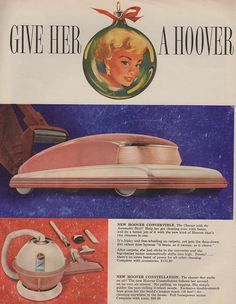 What every wife dreamed of... a new Pink Hoover Vacuum for Christmas! Vintage Hoover advertisement.