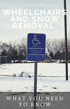 Wheelchairs and Snow Removal: What You Need to Know
