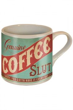 Coffee Slut Coffee Mug Omg I need