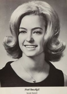 """Farrah Fawcett - original """"Charlie's Angel"""", and inspiration for the big hair of the 80s - in the """"Most Beautiful"""" photo in her 1965 yearbook at W.B. Ray High School in Corpus Christi, Texas."""