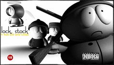 #SouthPark 's version of Lock, Stock and Two Smoking Barrels!