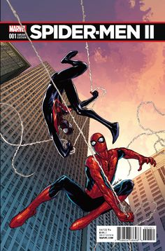 SPIDER-MEN II: Check Out The First Preview And Six Variant Covers