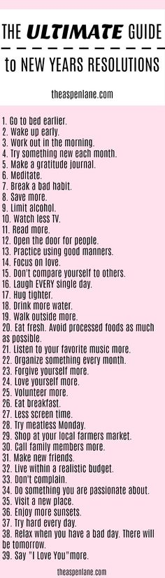 The Ultimate Guide of 2018 New Years Resolutions. 2018 will bee here soon and we have compiled this list of ideas. #newyearsresolution