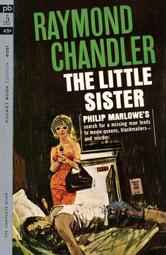 The Little Sister, by Raymond Chandler Pocket Book 1963 Cover art by Boyle Vintage Book Covers, Comic Book Covers, Comic Books, Pulp Fiction Comics, Pulp Fiction Book, Agatha Christie, Detective, Raymond Chandler, Pocket Books