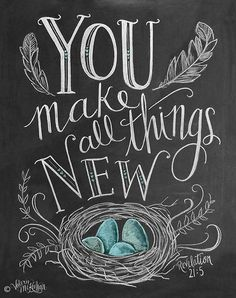 simply-divine-creation:  Revelation 21:5 You make all things new » By Lily&Val