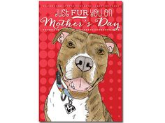 Mother's Day Card to Benefit Animal Rescue by SentWell on Etsy. For Dog Moms everywhere - you deserve special recognition! All proceeds benefit www.iampitbullstrong.org #iampitbullstrong #macthepitbull #pitbull