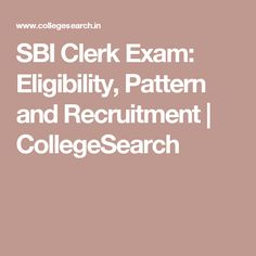 SBI Clerk Exam: Eligibility, Pattern and Recruitment Application Form, Important Dates, Marie Claire, Dating, India, Education, Pattern, Cards, Fashion