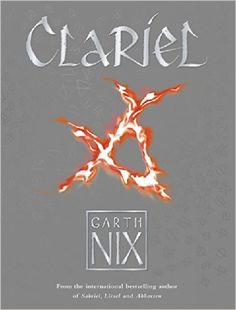 Clariel (The Old Kingdom): Amazon.co.uk: Garth Nix: 9781471403842: Books