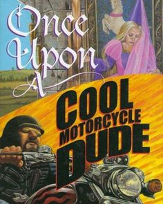 Once Upon a Cool Motorcycle Dude - great book for VOICE