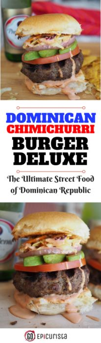 Dominican Chimichurri Burger Deluxe Recipe created  by GoEpicurista.com as part of Girl Carnivore's #BurgerMonth Event. Learn all about this classic late night street food of Dominican Republic and try this messy flavorful burger at home. This recipe is different from all other's because every chimi recipe is unique!  #TBIN