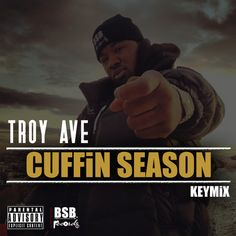 """New Music: Troy Ave   Cuffin Season #KEYMiX #Getmybuzzup- http://getmybuzzup.com/wp-content/uploads/2014/01/troy-ave.jpg- http://getmybuzzup.com/new-music-troy-ave-cuffin-season-keymix-getmybuzzup/- Troy Ave   Cuffin Season Brooklyn rapper Troy Ave aka Powder does a Keymix to Fabolous's track """"Cuffin Season."""" Enjoy! Follow me:Getmybuzzup on Twitter Getmybuzzup on Facebook Getmybuzzup on Google+ Getmybuzzup on Tumblr Getmybuzzup on Linkedin�"""