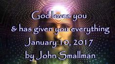 Jesus through John - God loves you and has given you everything. January...