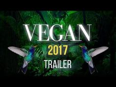 VEGAN 2017 - Documentary Trailer - YouTube