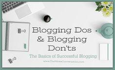 The Write Conversation: Blogging Dos & Blogging Don'ts