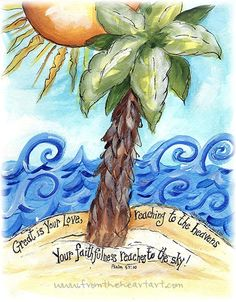 Breaking Up and Moving On Quotes : PSALM 57 Show me loving-kindness, O God, show me loving-kindness. For my soul go. - Hall Of Quotes Bible Verse Art, Bible Scriptures, Biblical Quotes, Bible Quotes, Psalm 57, Palm Tree Print, Palm Trees, Illustrated Faith, Christian Art