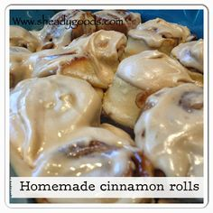 Sheady Goods: Homemade Cinnamon Rolls