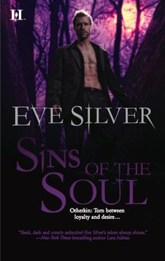 Otherkin Series | Book 2 | SINS OF THE SOUL | Eve Silver Official Website | National Bestselling Author