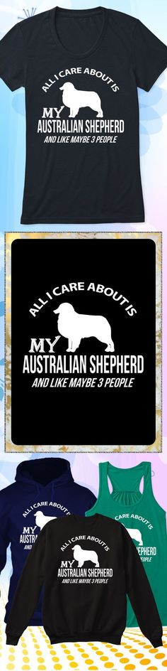Care About Australian Shepherd - Limited edition. Order 2 or more for friends/family & save on shipping! Makes a great gift!