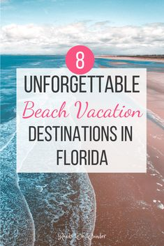Here are 8 unforgettable beach vacation destinations in Florida that you won't want to miss! This list will help inspire your next beach vacation and also help you pick the perfect Florida beach for your next vacation. Beach Vacation Tips, Orlando Vacation, Florida Vacation, Florida Travel, Vacation Places, Beach Trip, Vacation Destinations, Vacation Ideas, Family Vacations
