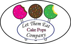Let Them Eat Cake Pops   Excellent Service, Turnaround, And Yummy Too.