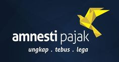 Tax Amnesty : Pengertian, Latar Belakang, Peraturan, Manfaat, Dan Tujuan Beserta Contohnya Menurut Para Ahli Pajak Secara Lengkap
