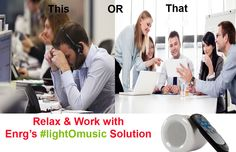 Enjoy your workplace with #lightOmusic  solution