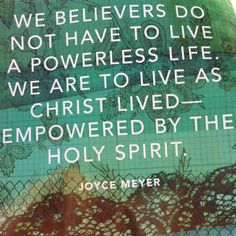 Empowered by the Holy Spirit ~ Joyce Meyer