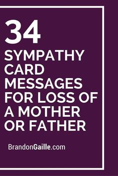 34 Sympathy Card Messages for Loss of a Mother or Father - Diy Crafts Ideas Projects Sympathy Verses, Sympathy Notes, Sympathy Card Messages, Greeting Card Sentiments, Words Of Sympathy, Sympathy Card Wording, Condolence Messages Father, Bereavement Messages, Greeting Cards