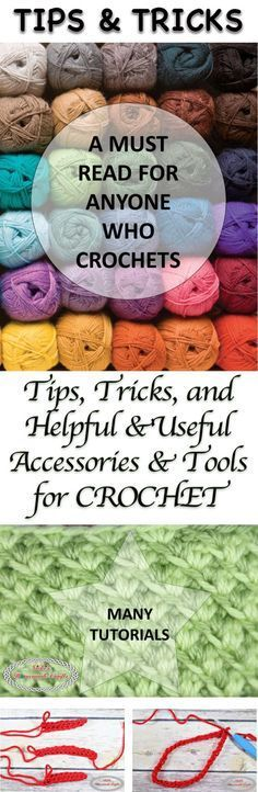 Tips, Tricks and helpful and useful accessories and tools for crochet - Collection made by Nicki's Homemade Crafts #crochetpatterns