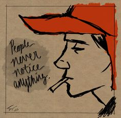 Holden Caulfield. Who doesn't love some Holden Caulfield.