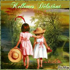 Kellemes délutánt Good Day, Thankful, Animation, Creative, Painting, Art, Craft Art, Buen Dia, Hapy Day