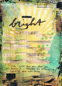 Art Journal - 'Shine Bright'   Mixed Media by Kyla deRuiter http://inkyfingersstore.blogspot.com.au/