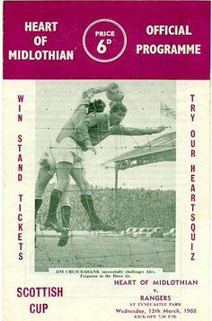Hearts 1 Rangers 0 in March 1968 at Tynecastle. The programme cover for the Scottish Cup Quarter Final Replay