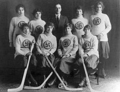 The Swastikas, a Canadian girls' hockey team from Edmonton circa 1916. Before it became associated with the Nazis, swastikas had been used for hundreds of years as a symbol of good luck and prosperity
