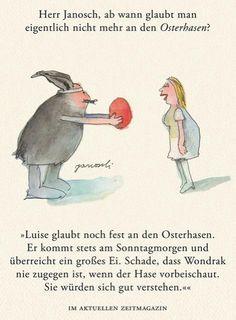 Herr #Janosch, ab wann glaubt man eigentlich nicht mehr an den Osterhasen?