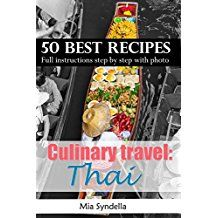 Free Kindle Book -  Culinary travel: Thailand