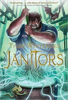 Janitors, Book 1: Tyler Whitesides: 9781609070656: Amazon.com: Books