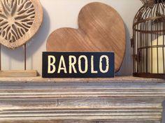 Handmade Wooden Sign  BAROLO  Rustic Vintage by LoveLettersMe