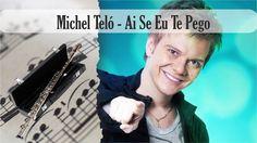 Partitura Michel Teló - Ai Se Eu Te Pego Flauta Traversa