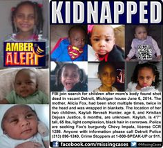 AMBER ALERT! 6/6/2014: Kaylah Neveah Hunter, age 6, and Kristian Dejuan Justice, 6 months, are missing from Detroit, Michigan.  The children may have been kidnapped after their mother was shot to death.  Her body was found in an abandoned home on Detroit's west side.   ***Thank you for repinning!
