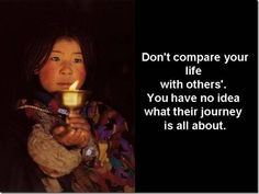 don't compare your life ...