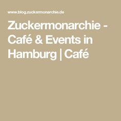 Zuckermonarchie - Café & Events in Hamburg | Café